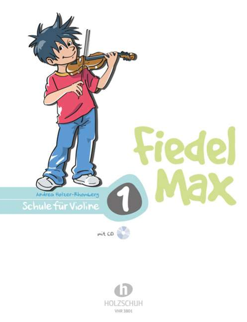 Fiedel-Max-fur-Violine-Schule-Band-1-Holzer-Rhomberg-Andrea-violin-and-CD